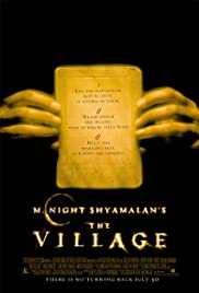 The Village (2004) Poster - Movie Forum, Cast, Reviews