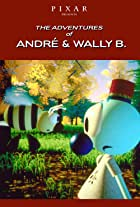 André and Wally B.