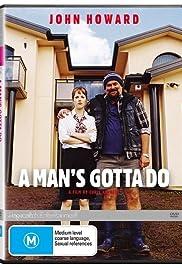 A Man's Gotta Do Poster