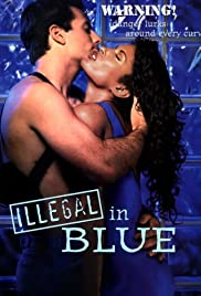 Illegal in Blue Poster