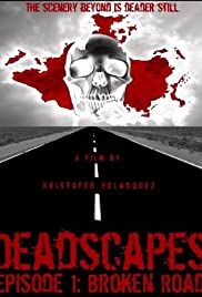 Deadscapes: Broken Road Poster