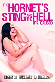 The Hornet's Sting and the Hell It's Caused Poster