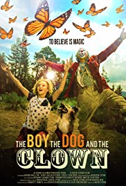 The Boy, the Dog and the Clown Poster