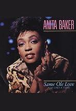Anita Baker: Same Ole Love (365 Days a Year)