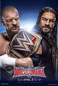 Primary photo for WrestleMania 32