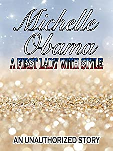 Downloadable japanese movies Michelle Obama: A First Lady with Style by none [mkv]