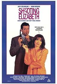 Shooting Elizabeth (1992) Poster - Movie Forum, Cast, Reviews
