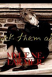 Mylène Farmer: Fuck Them All Poster