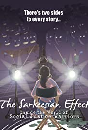 The Sarkeesian Effect: Inside the World of Social Justice Warriors Poster
