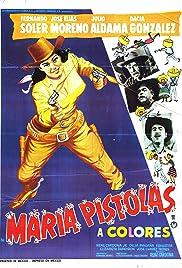 María Pistolas Poster