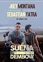 Joey Montana Feat. Sebastián Yatra: Suena El Dembow