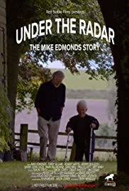 Under the Radar: The Mike Edmonds Story Poster