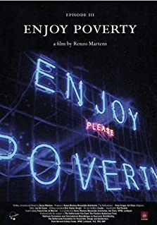 Episode 3: 'Enjoy Poverty' (2009)