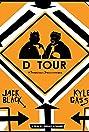 D Tour: A Tenacious Documentary (2008) Poster