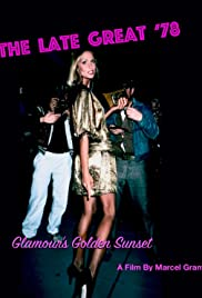 The Late Great '78: Glamour's Golden Sunset Poster
