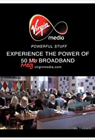 Primary photo for Virgin Media: 50 Meg Broadband Television Commercial
