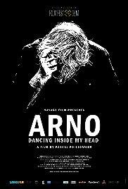 Arno: Dancing Inside My Head Poster