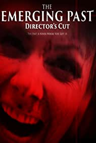 The Emerging Past Director's Cut (2017)