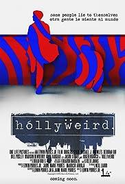 Hollyweird Poster