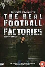 The Real Football Factories Tv Series 2006 Imdb