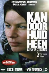 Rifka Lodeizen in Kan door huid heen (2009)