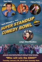 Super Stand Up Comedy Bowl