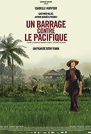 Un barrage contre le Pacifique(2008) Poster - Movie Forum, Cast, Reviews
