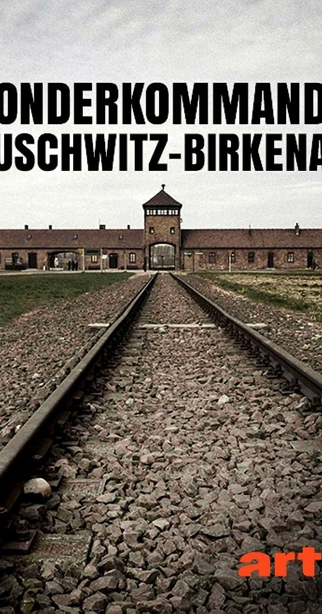 sonderkommando auschwitz-birkenau  tv movie 2008