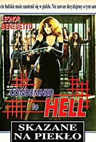 Primary photo for Condemned to Hell