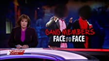 Gang Members Face to Face