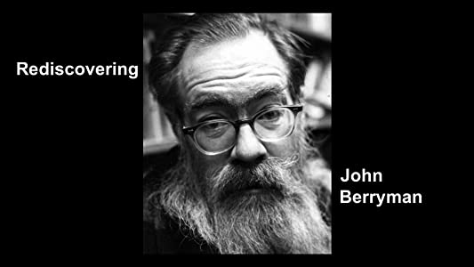 Watch free movie hd online Rediscovering John Berryman by [1280x720p]