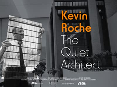 Watch full movie hollywood Kevin Roche: The Quiet Architect by Mark Noonan [1080pixel]