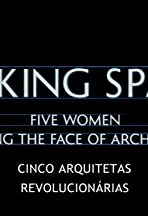 Making Space: 5 Women Changing the Face of Architecture