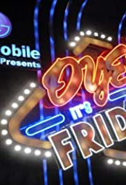 Oye! It's Friday! Poster - TV Show Forum, Cast, Reviews