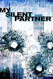 My Silent Partner(2006) Poster - Movie Forum, Cast, Reviews