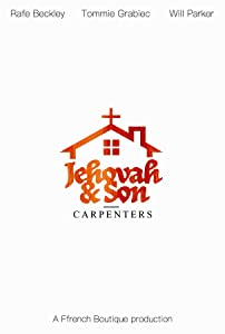 Full movies downloads for free Jehovah and Son [DVDRip]