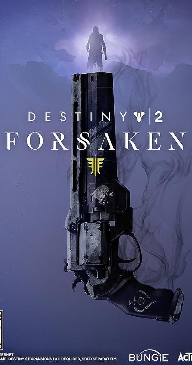 Destiny 2: Forsaken (Video Game 2018) - IMDb