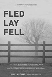 Fled. Lay. Fell. Poster