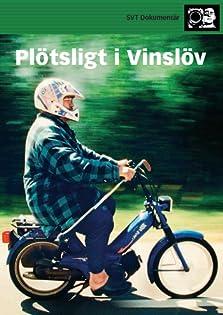 Plötsligt i Vinslöv (2001 TV Movie)