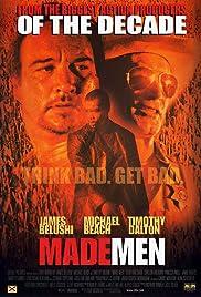 Made Men(1999) Poster - Movie Forum, Cast, Reviews