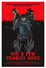 For a Few Zombies More Poster