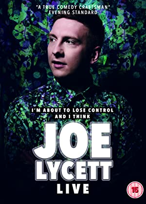 Where to stream Joe Lycett: I'm About to Lose Control And I Think Joe Lycett Live