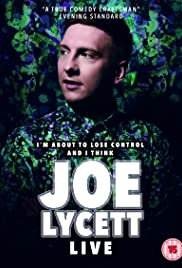 Joe Lycett: I'm About to Lose Control And I Think Joe Lycett Live (2018) 720p