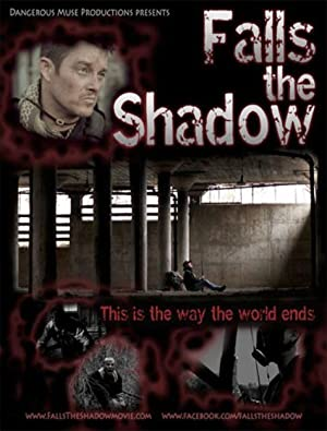 Falls the Shadow (2011)