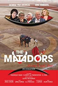 Eric Roberts, Dominique Swain, George Pan Andreas, and Clement von Franckenstein in The Matadors (2017)