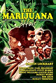 The Marijuana Affair (1975) Poster - Movie Forum, Cast, Reviews