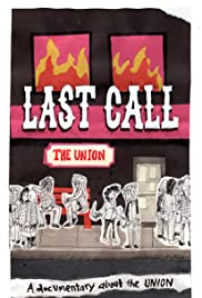 The Last Call, The Union Documentary