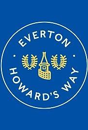 Everton - Howard's Way Poster