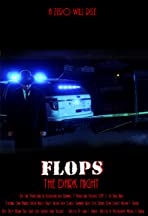 FLOPs 3: The Dark Night