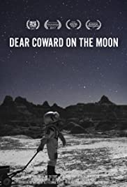 Dear Coward on the Moon